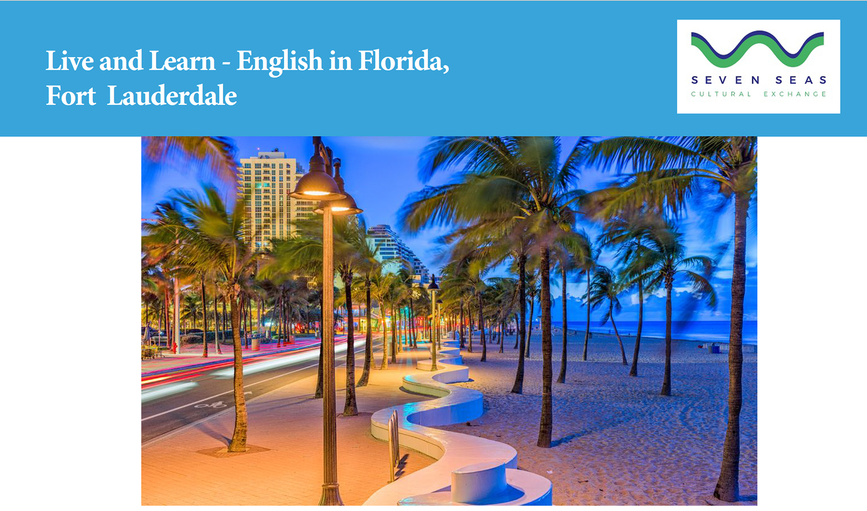 Study English in Florida Seaven Seas Cultural Exchange